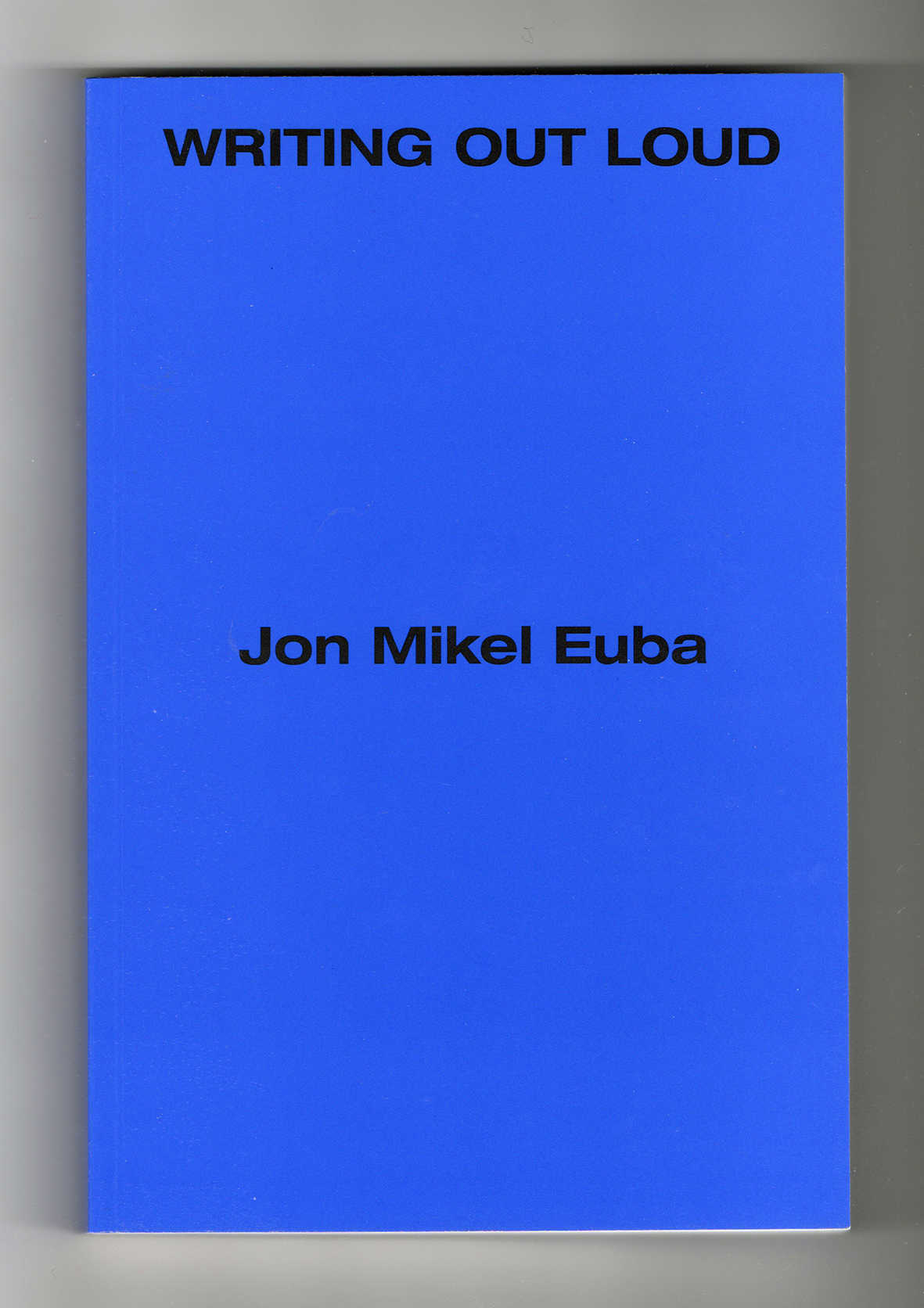 Jon Mikel Euba ~ Writing out Loud
