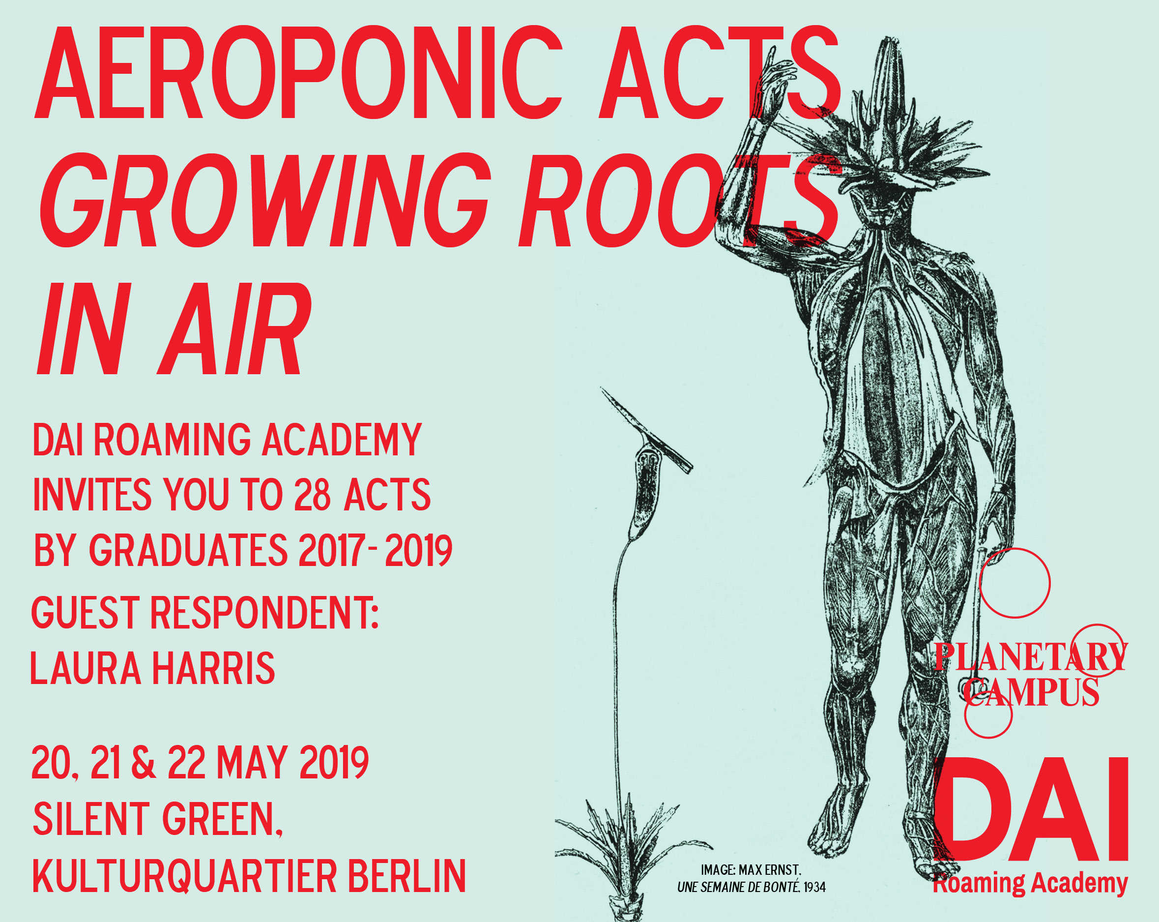 AEROPONIC ACTS -growing roots in air. 28 DAI graduates at the Cupola of silent green in Berlin. May 20,21,22, 2019.
