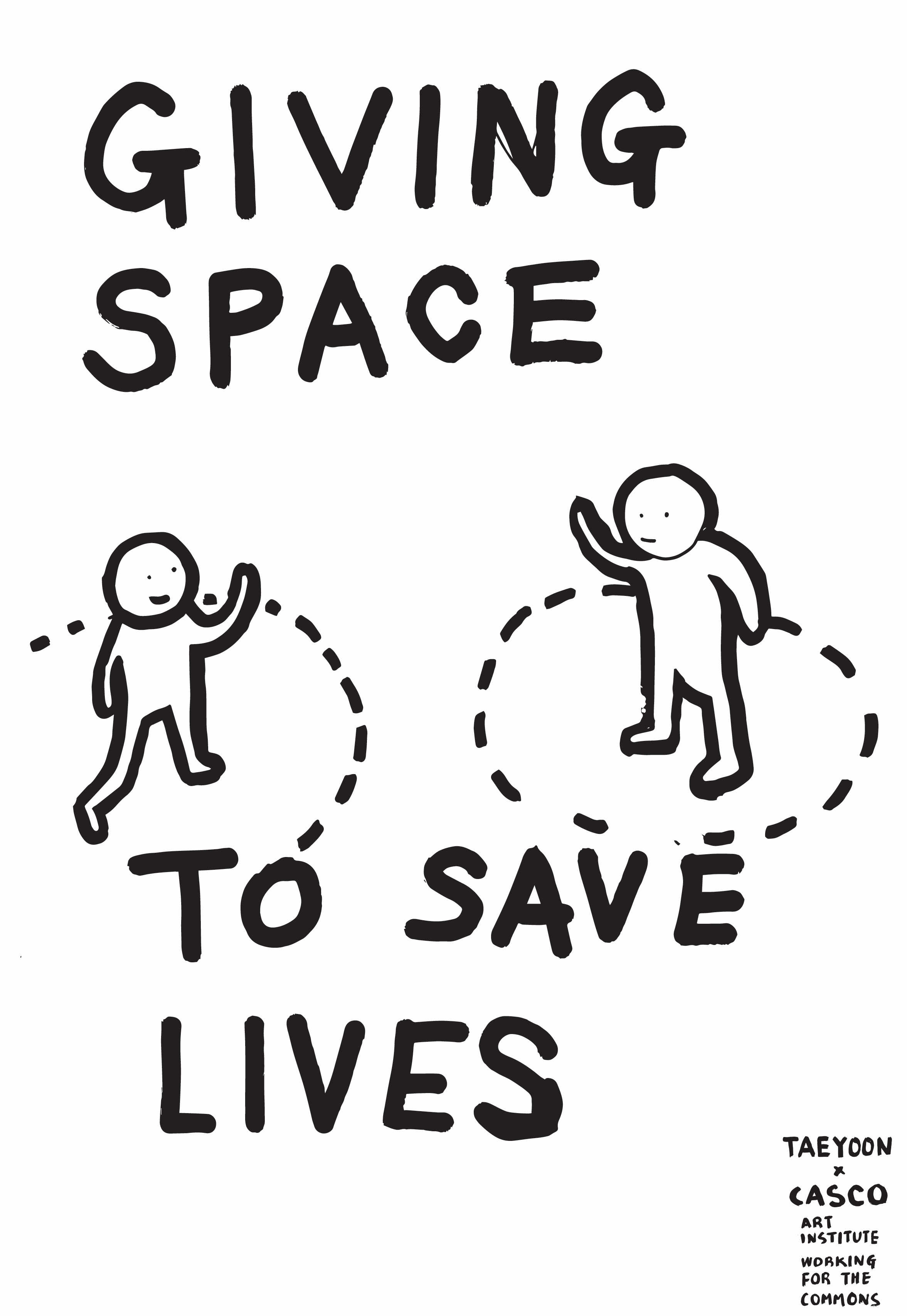 Giving Space To Safe Lives