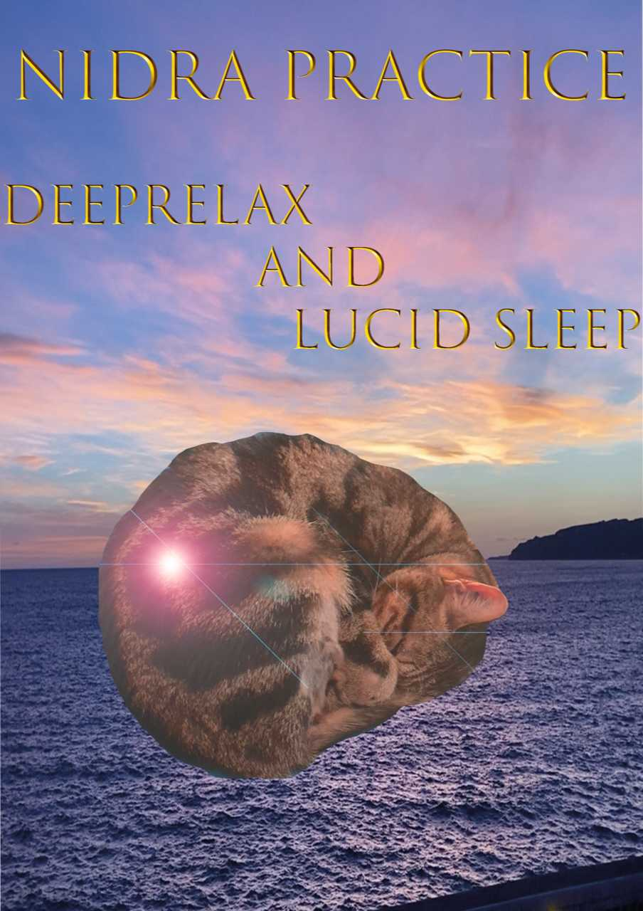Nidra practice, Deeprelax and lucid sleep. Led by laura Dubourjal